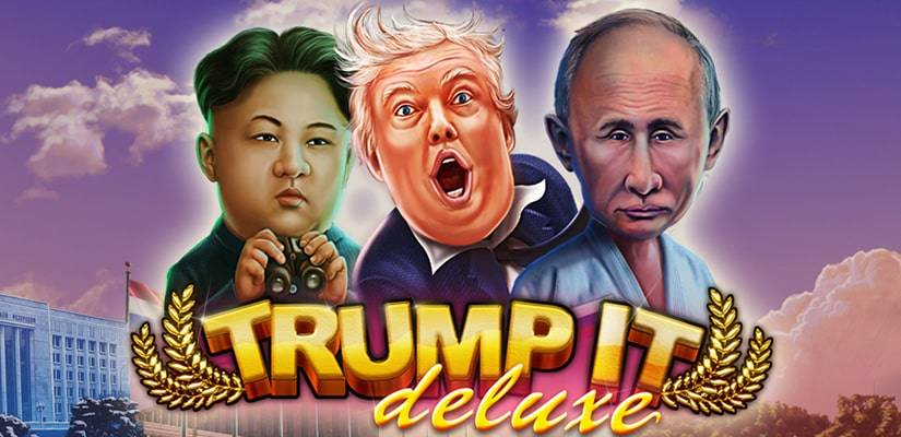 Trump It Deluxe Slot Review
