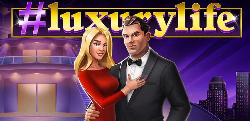 #luxurylife Slot Review