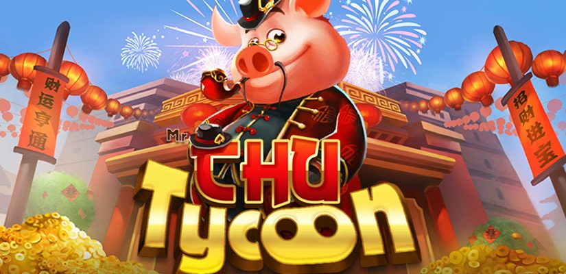 Mr Chu Tycoon Slot Review
