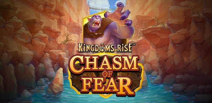 Kingdoms Rise: Chasm of Fear Slot