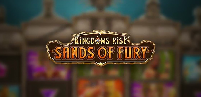 Kingdoms Rise: Sands of Fury Slot
