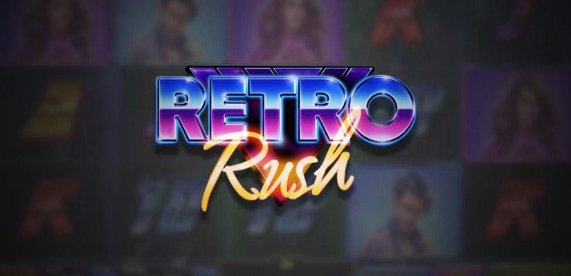 Retro Rush Slot