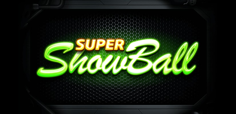 Super Showball Slot