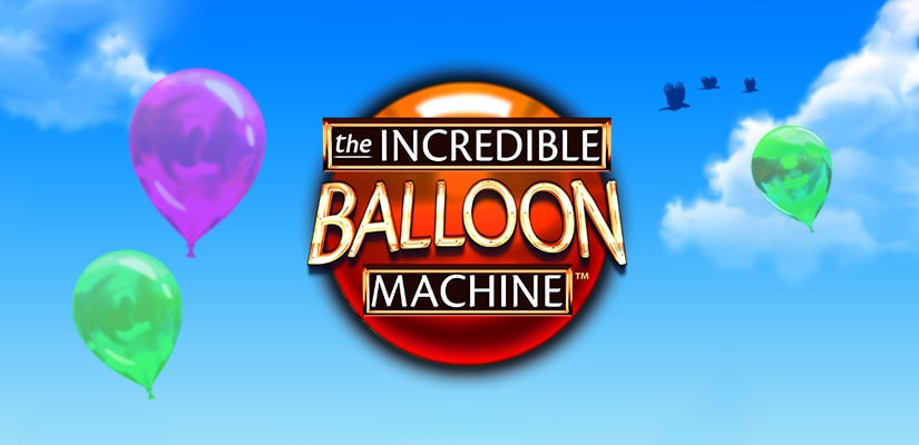 The Incredible Balloon Machine Slot Review