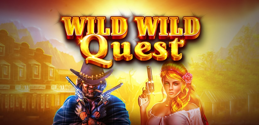 Wild Wild Quest Slot Review