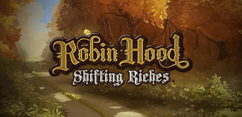 Robin Hood: Shifting Riches Slot