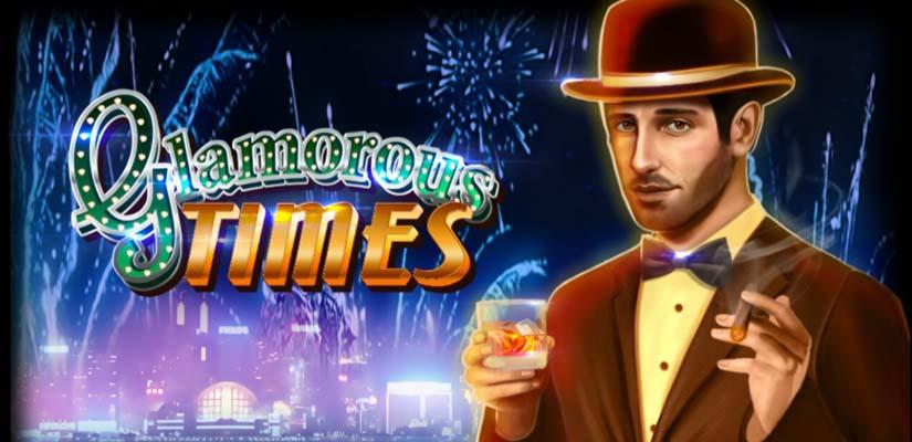 Glamorous Times  Slot Review